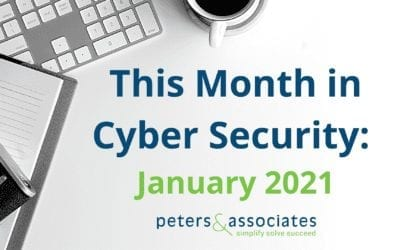 This Month in Cyber Security: January 2021 (2:42)