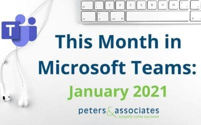 This Month in Microsoft Teams: January 2021 (2:54)
