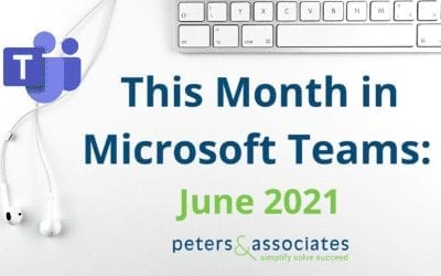 This Month in Microsoft Teams: June 2021