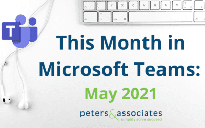This Month in Microsoft Teams: May 2021